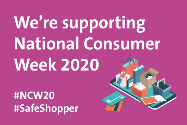We're supporting national consumer week #NCW20 #SafeShopper